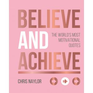 Believe And Achieve Rose Gold Edition