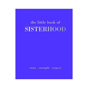 Ryland Peters Little Book of Sisterhood