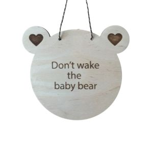 Stork & Co Don't wake the baby bear Sign