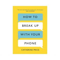 Bookspeed How To Break Up With Your Phone