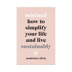 Bookspeed Minimal How To Simplify Your Life & Live Sustainably