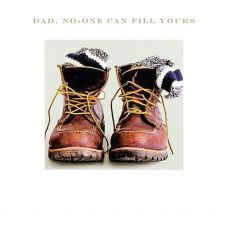 Dad, No-One Can Fill Your Boots Card