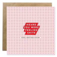 Feeling Shite Greeting Card