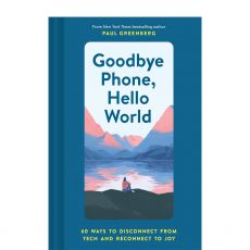 Goodbye Phone Hello World