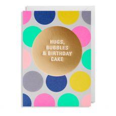 Hugs, Bubbles and Birthday cake Polka Dot Card