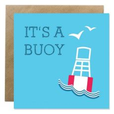 It's A Buoy Greeting Card