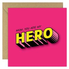 Mum You Are My Hero Mothers Day Card