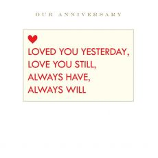Our Anniversary Loved You Yesterday Greeting Card