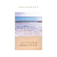 Retirement No Office Required Card